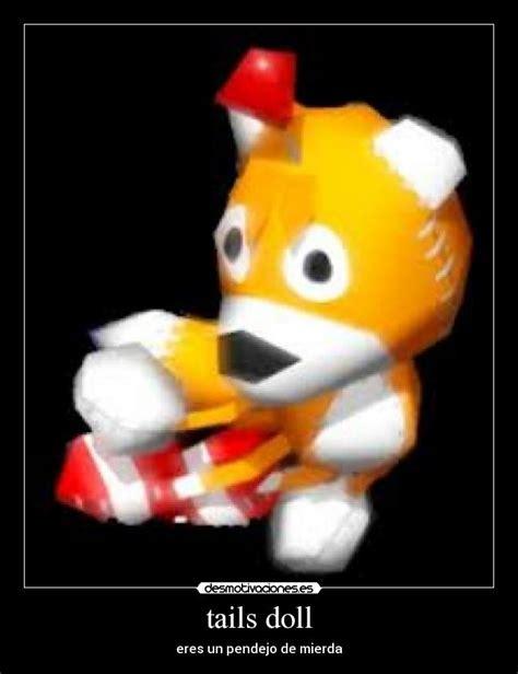 Tails Doll Meme - tails doll desmotivaciones picture memes