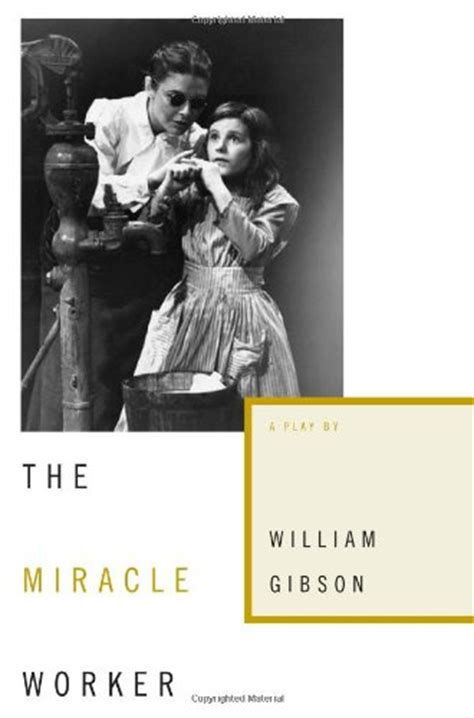 Helen Keller The Miracle Worker The Miracle Worker Sullivan Macy