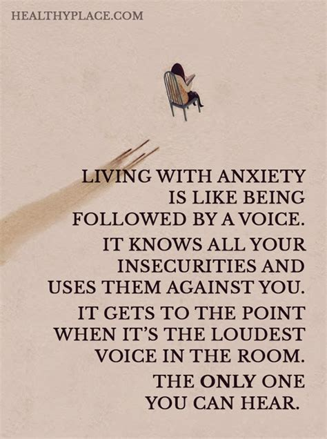 the loudest voice in the room quotes on anxiety quotes insight healthyplace