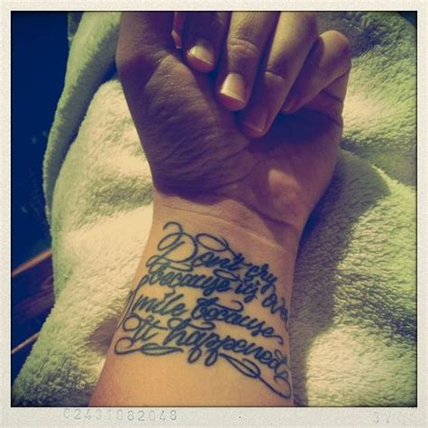 tattoo quotes smile my tattoo dr seuss quote quot don t cry because it s over