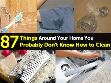 87 Things Around Your Home You Probably Don't Know How to