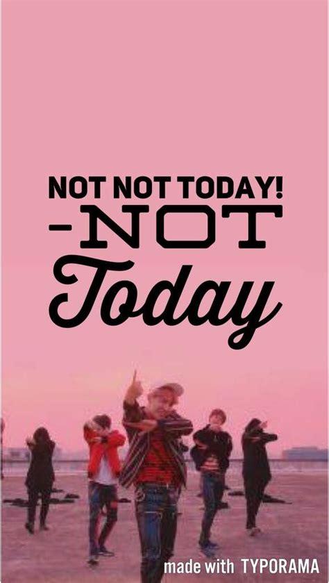 bts not today lyrics bts lyrics wallpaper pt 1 army s amino