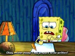 Spongebob Doing His Essay by Whatweshouldcallubc Trying To Start An Essay That Is Due Tomorrow