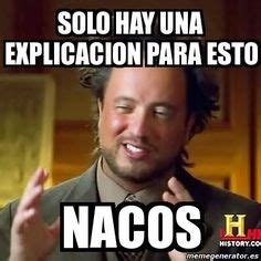 Memes De Nacas - quotes on pinterest mexicans be like memes and mexican