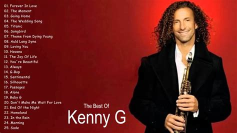 best kenny g song the best of kenny g kenny g greatest hits best of