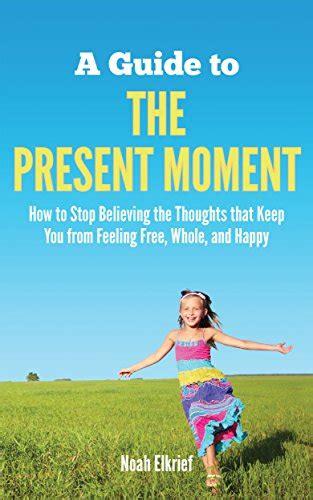 a guide to the present moment ebook book block 2 12 28 2015 ebook hunter