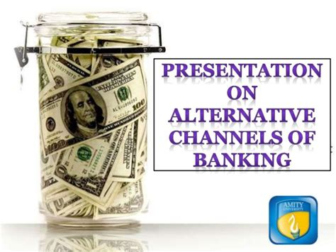 alternative bank alternative channels of banking