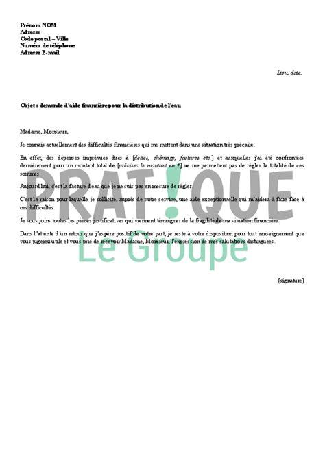 Lettre De Garantie Financiere Visa Lettre De Demande D Aide Financi 232 Re Pour Une Facture D Eau Pratique Fr