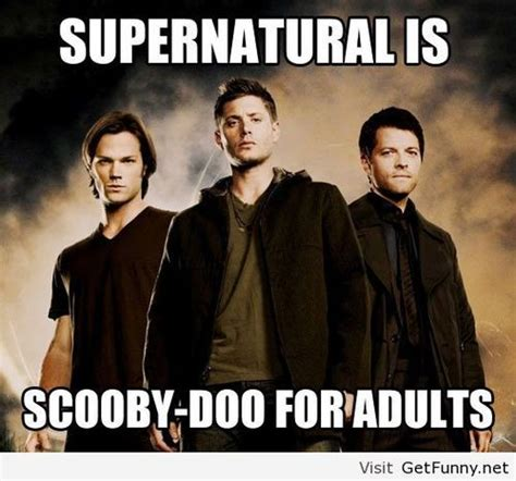 Supernatural Funny Memes - dean is freddy sam is velma and cas is scooby or maybe shaggy i dunno supernatural