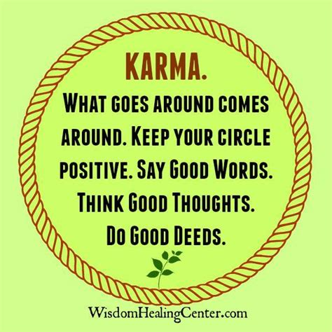 What Goes Around Comes Around by Karma What Goes Around Comes Around Wisdom Healing Center