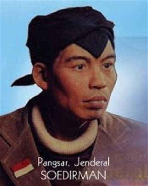 biografi jendral sudirman welcome to my blog biografi jendral sudirman dalam bahasa