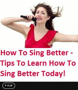 learn to sing better 17 best images about on singing tips