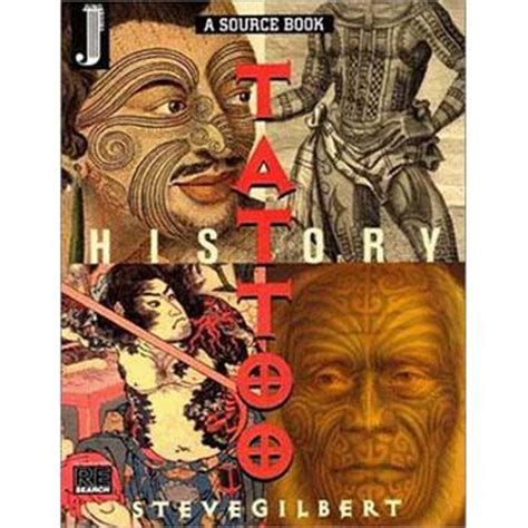 the tattoo history source book livre the tattoo history source book steve gilbert