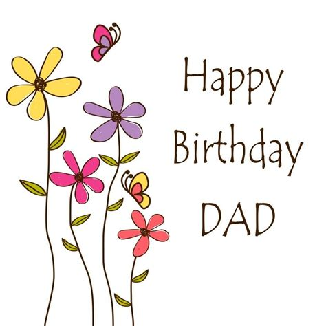 happy birthday images father 200 lovely birthday wishes greeting for dad segerios