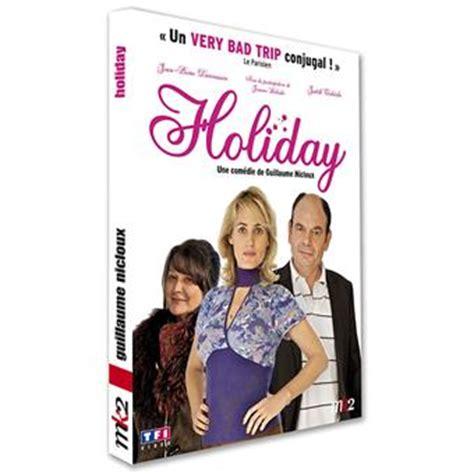 holiday josiane balasko holiday guillaume nicloux dvd zone 2 achat prix fnac