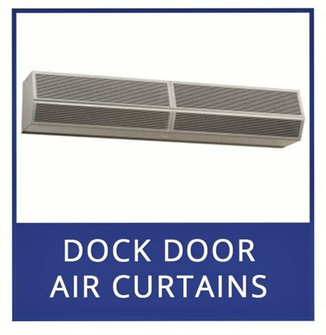 dock door air curtains heated air curtains and electric heated air door for dock