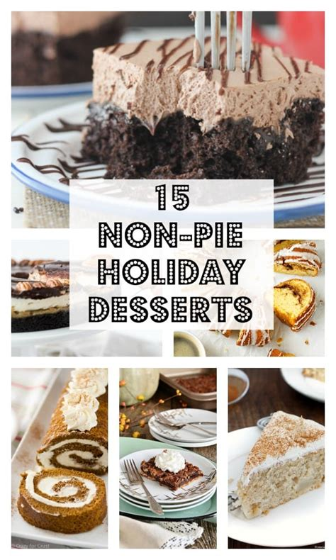 pie themed events 15 non pie desserts for the holidays chocolate