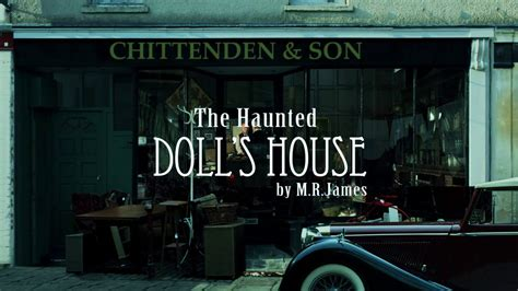 the haunted doll s house m r the haunted dolls house by m r