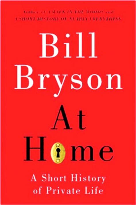 at home a history of by bill bryson