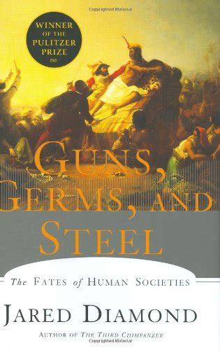 libro guns germs and steel libro guns germs and steel the fates of human societies di jared diamond