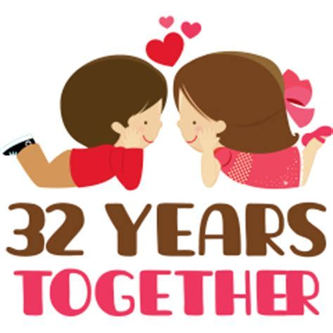 32nd Years Together 32nd Anniversary
