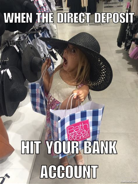 Pay Day Meme - payday meme funny meme shopping meme direct deposit