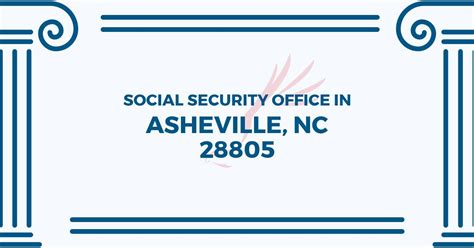 Nc Social Security Office by Social Security Office In Asheville Carolina 28805 Get Help Now