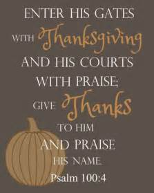bible verse about thanksgiving enter his gates with thanksgiving and his courts with