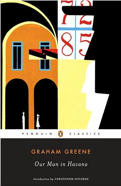 our man in havana 0099286084 our man in havana by graham greene paperback barnes noble 174