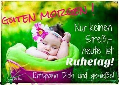 Entspann Dich by Entspann Dich Spr 252 Che Guten Morgen Guten