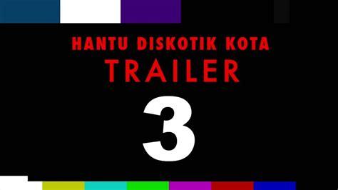 Film Hantu Diskotik | trailer film hantu diskotik kota cinta dewi iqbal
