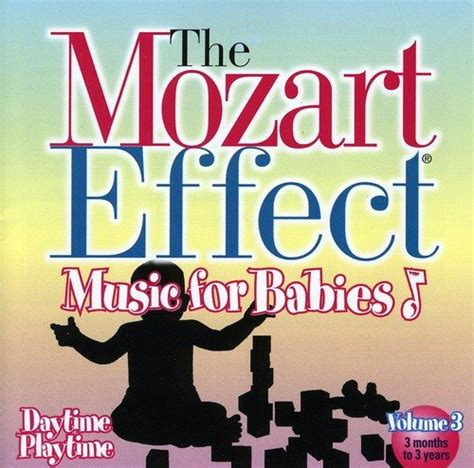 Cd The Mozart Effect For Babies Vol2 mozart effect don for babies volume 3 daytime flyers