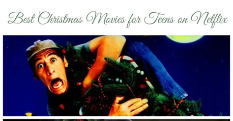 christmas movies on netflix best christmas movies for teens on netflix