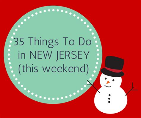 35 things to do in nj this weekend with the family njmom