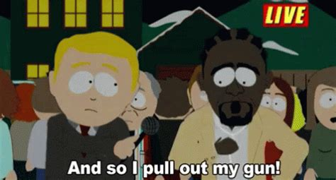 South Park Out Of The Closet by R Gif Rkelly Gun Southpark Discover Gifs