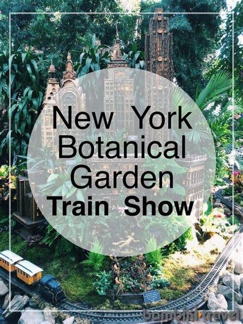 New York Botanical Garden Hours New York Botanical Gardens Show Gardens Travel And Ps