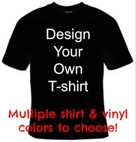 design your own t shirt custom t shirt design personalized