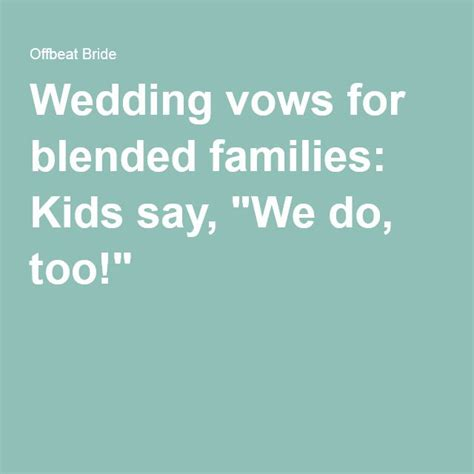 Wedding Vows For Blended Families by Wedding Vows For Blended Families Say Quot We Do