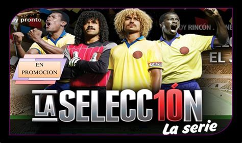 la seleccin serie la b009wwew1u la seleccion serie colombiana 1ra temporada 11 dvds 76 capitulos ebay