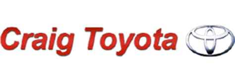 Craig Toyota Toyota Dealer In New Used Cars For Sale Near