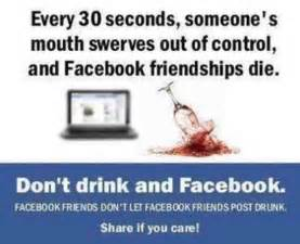 Facebook friends don t let facebook friends post drunk share if you