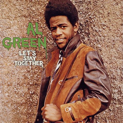 al green let s stay together a song by al green on spotify