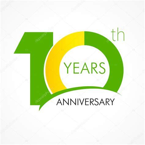 10 year anniversary 10 years anniversary logo stock vector 169 koltukov alek