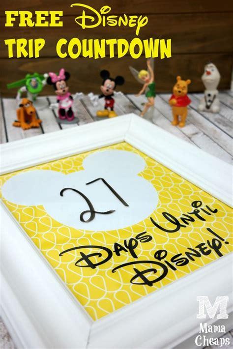 25 best ideas about disney countdown on disneyland countdown countdown to disney