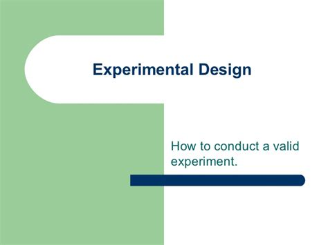 design experiment ppt experimental design