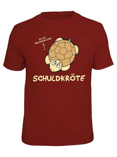 Shirt De T Shirt Schuldkr 246 Te Rotbraun Spr 252 Cheshirt Spruch T Shirt