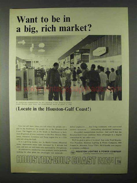houston lighting power company 1966 houston lighting power company ad rich market
