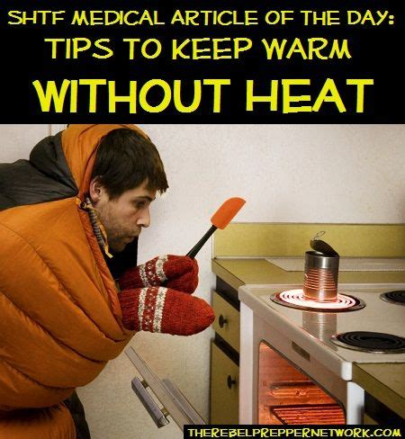 How To Keep Baby Warm Without A Heat L by 93 Best Images About Survival Tips On Survival