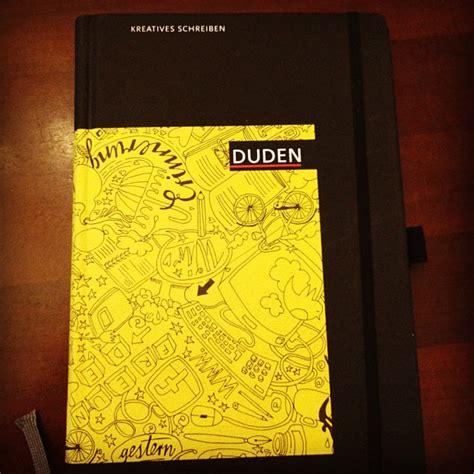 Aufkleber Duden by Duden Notizbuch Quot Kreatives Schreiben Quot Notizbuchblog De