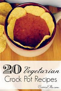 20 vegetarian crock pot recipes carrie elle